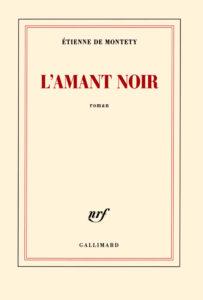 DE-MONTETY-Etienne-COUV-l'amant noir