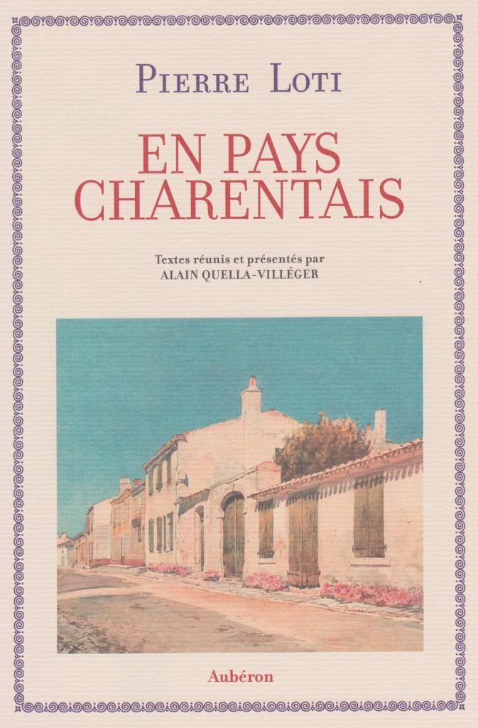 En pays charentais-Pierre Loti-par Alain Quella-Villéger