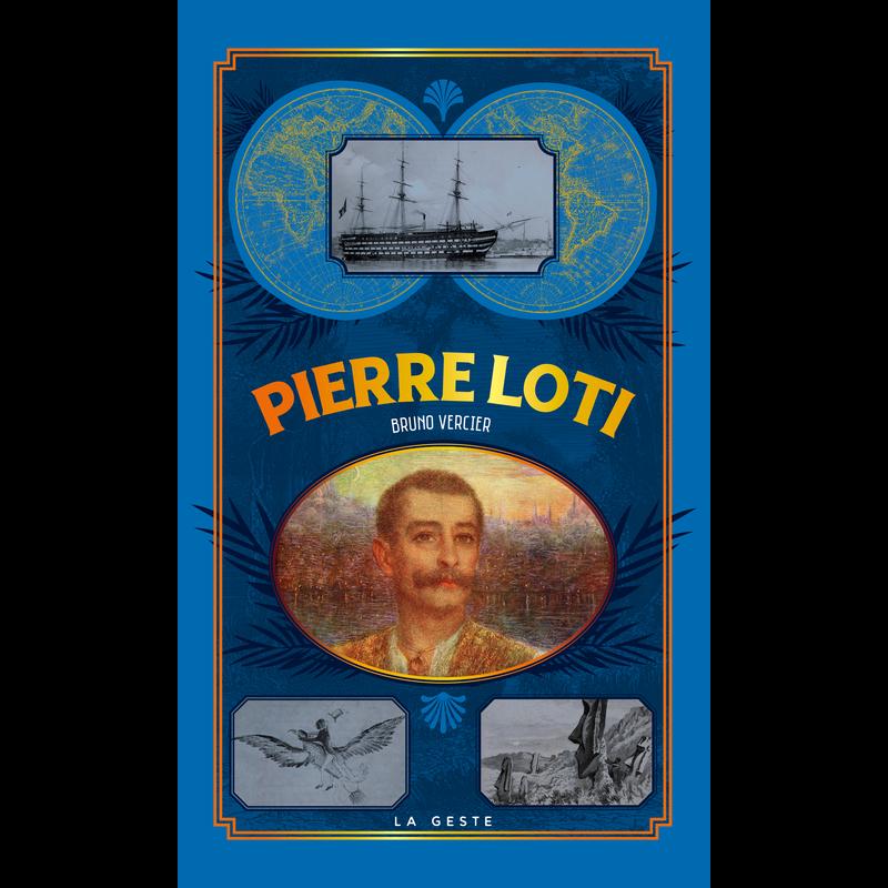 couverture Pierre Loti par Bruno Vercier 2019