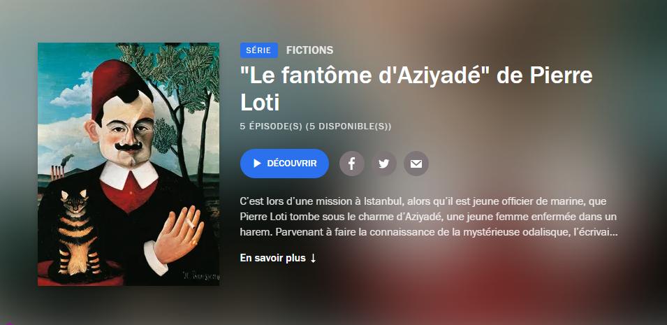 Le fantôme d'Aziyadé-5 épisodes lu par Xavier Gallais